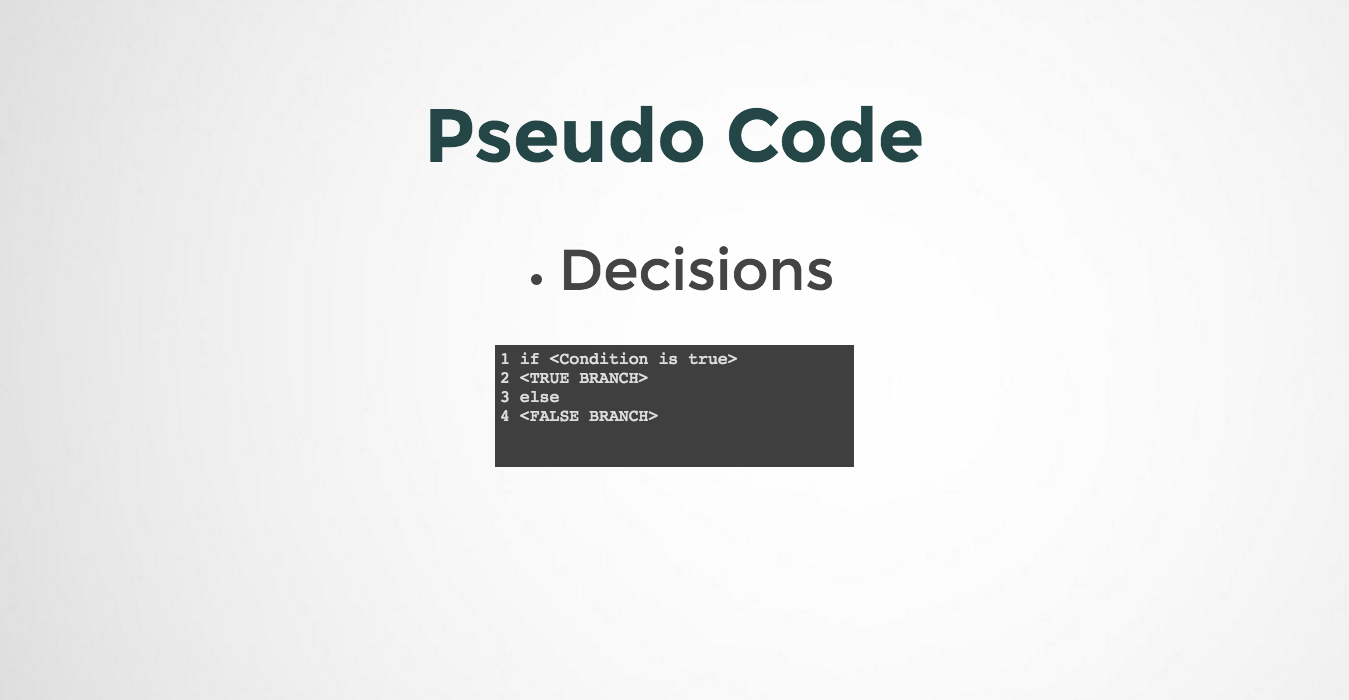 How to represent Decision in Pseudo Code